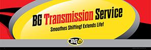 BG Transmission Service Banner - Smoothest Shifting! Extends Life!